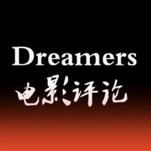 Dreamers电影评论-迅雷小队